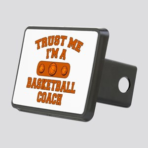 Trust Me Im a Basketball Coach Rectangular Hitch C