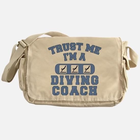 Trust Me I'm a Diving Coach Messenger Bag