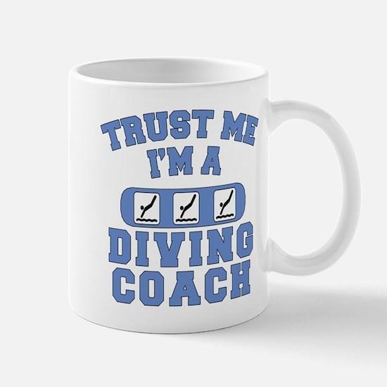 Trust Me I'm a Diving Coach Mug