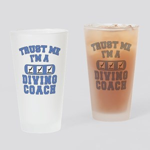 Trust Me I'm a Diving Coach Drinking Glass
