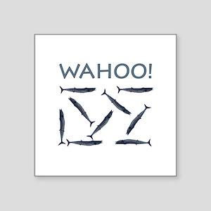 "WAHOO! Square Sticker 3"" x 3"""