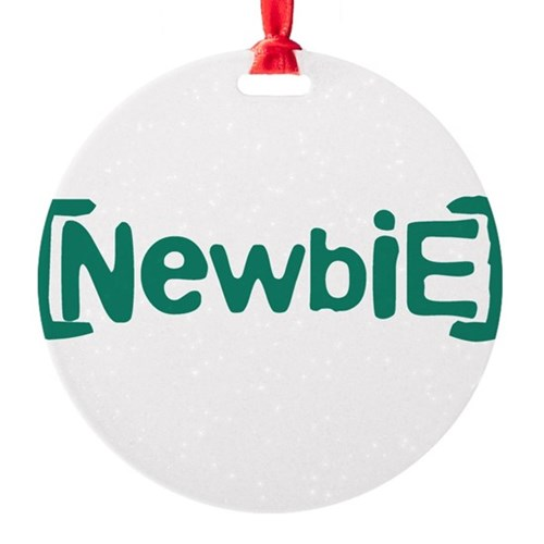 Newbie Round Ornament