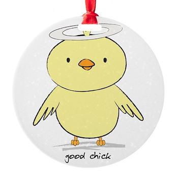 Good Chick Round Ornament