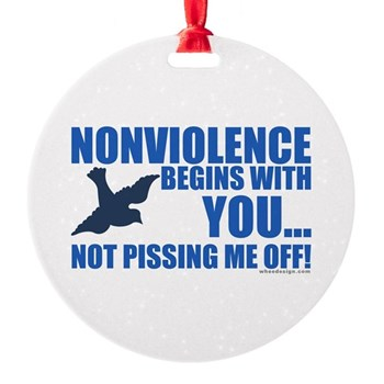 Nonviolence Begins with You.. Round Ornament