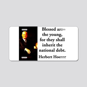 Blessed Are The Young - Herbert Hoover Aluminum Li