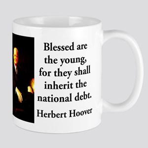 Blessed Are The Young - Herbert Hoover 11 oz Ceram