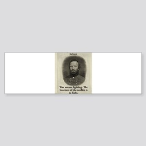 War Means Fighting - Stonewall Jackson Sticker (Bu
