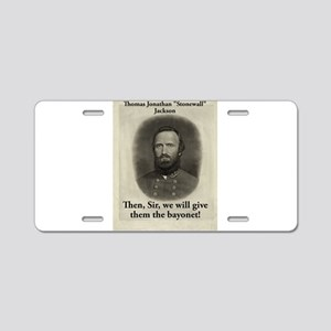 Then Sir We Will Give - Stonewall Jackson Aluminum