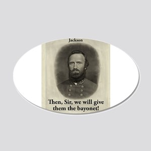 Then Sir We Will Give - Stonewall Jackson 20x12 Ov