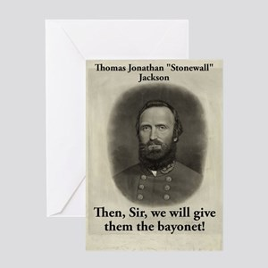 Then Sir We Will Give - Stonewall Jackson Greeting