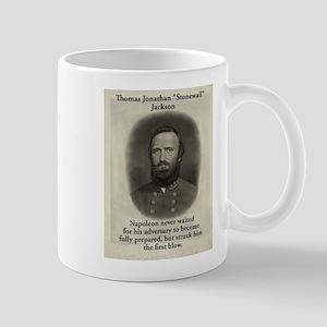 Napoleon Never Waited - Stonewall Jackson 11 oz Ce