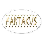 Fartacus Sticker (Oval)