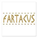 Fartacus Square Car Magnet 3