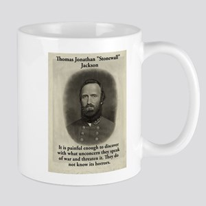 It Is Painful Enough - Stonewall Jackson 11 oz Cer
