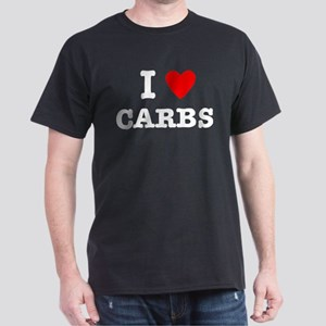 I Love Carbs Funny Diet Dark T-Shirt