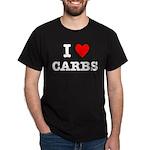 I Love Carbs Funny Diet Dark T-Shirt