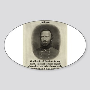 God Has Fixed The Time - Stonewall Jackson Sticker