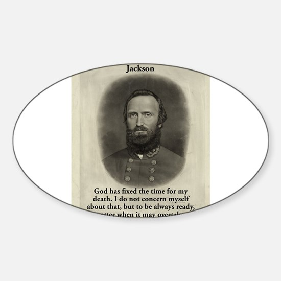 God Has Fixed The Time - Stonewall Jackson Decal