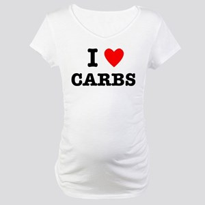 I Love Carbs Funny Diet Maternity T-Shirt