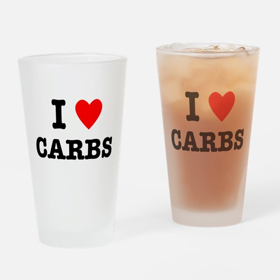I Love Carbs Funny Diet Drinking Glass