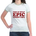 Epic Looks Like Jr. Ringer T-Shirt