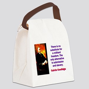 There Is No Substitute - Calvin Coolidge Canvas Lu