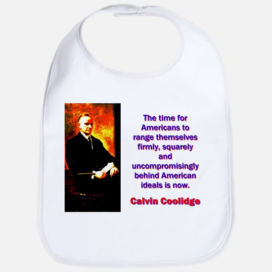 The Time For Americans - Calvin Coolidge Cotton Ba