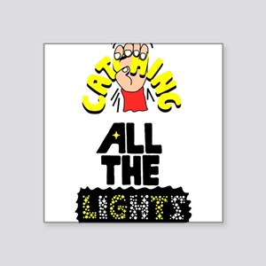 """Catching All The Lights Square Sticker 3"""" x 3"""""""