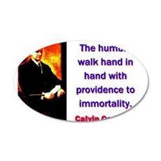 The Humble Walk - Calvin Coolidge Wall Decal