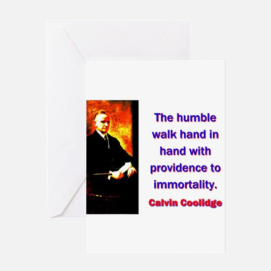 The Humble Walk - Calvin Coolidge Greeting Card