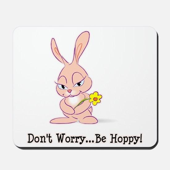 Be Hoppy Bunny Mousepad