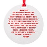 God quotes Round Ornament
