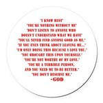 God quotes Round Car Magnet