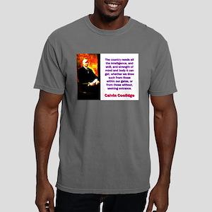 The Country Needs - Calvin Coolidge Mens Comfort C