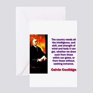 The Country Needs - Calvin Coolidge Greeting Card