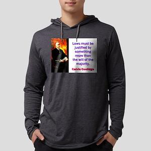 Laws Must Be Justified - Calvin Coolidge Mens Hood