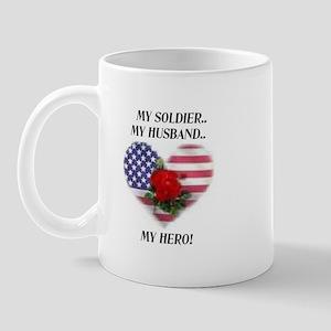 My Soldier, My Husband, My Hero.. Mug