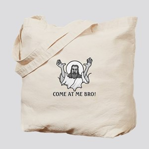 Jesus Says Come At Me Bro Tote Bag
