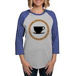 FIN-life-after-coffee Womens Baseball Tee