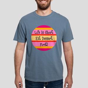FIN-eat-dessert-first Mens Comfort Colors Shir