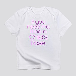 In Child's Pose Infant T-Shirt