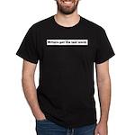 writersget Dark T-Shirt