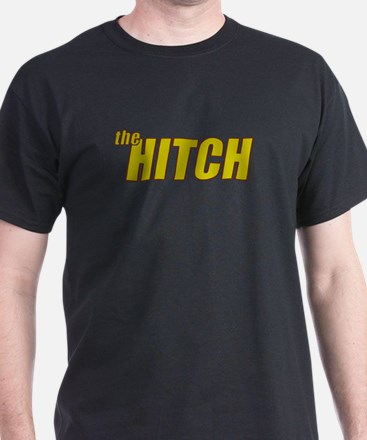 the HITCH T-Shirt