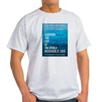 I Survived The End of The World Light T-Shirt