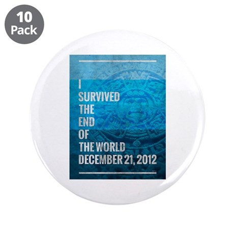 """I Survived The End of The World 3.5"""" Button (10 pa"""