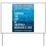 I Survived The End of The World Yard Sign