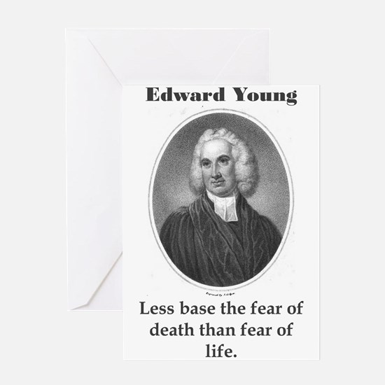 Less Base The Fear - Edward Young Greeting Card