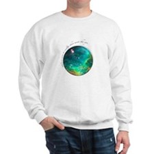 "Pleiadian Sweatshirt ""More to reality"""