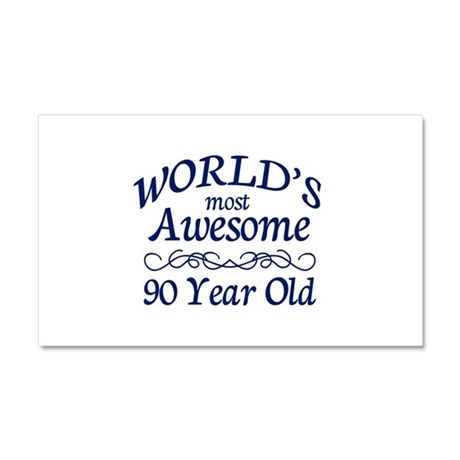 Awesome 90 Year Old Car Magnet 20 x 12