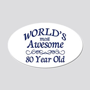 Awesome 80 Year Old 20x12 Oval Wall Decal